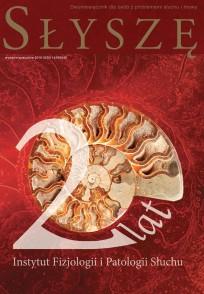 20 lat Instytutu Fizjologii i Patologii Słuchu (Słyszę wydanie specjalne 2016)