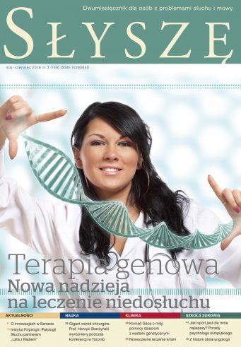 Terapia genowa. Nowa nadzieja na leczenie niedosłuchu (Słyszę nr maj/czerwiec 3/149/2016)